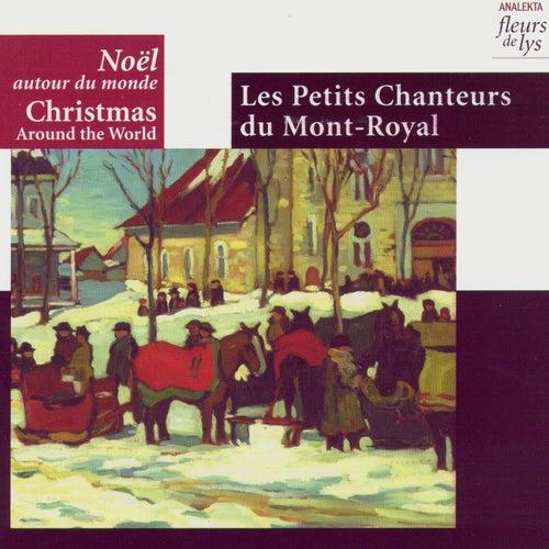 Christmas Around The World (Noël Autour Du Monde) by Les Petits Chanteurs Du Mont-Royal