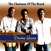 Play & Download Drama Queen by Chairmen Of The Board | Napster