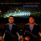 Play & Download Nelson Henríquez Vs. Pastor López by Nelson Henríquez | Napster