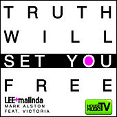 Truth Will Set You Free by Lee