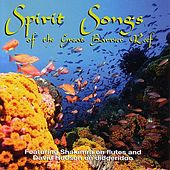 Spirit Songs Of The Great Barrier Reef by Shakimra