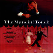 Play & Download The Mancini Touch by Henry Mancini | Napster