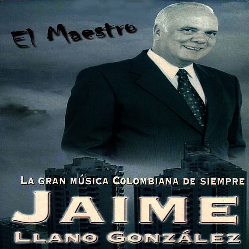 Play & Download El Maestro by Jaime Llano Gonzales | Napster