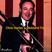 Play & Download Chris Barber's Dixieland Party by Chris Barber | Napster