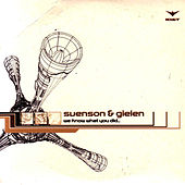 We Know What You Did... by Svenson & Gielen