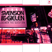 Answer The Question by Svenson & Gielen