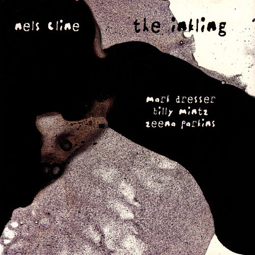 The Inkling by Nels Cline