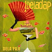 Play & Download Dela Paji by !Dela Dap | Napster