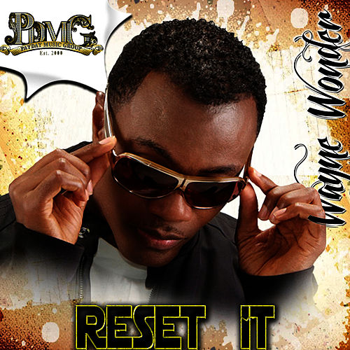 Reset It - Single by Wayne Wonder