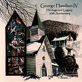 Play & Download Heritage & Legacy by George Hamilton IV | Napster
