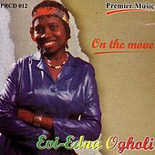 Play & Download On The Move by Evi-Edna Ogholi | Napster
