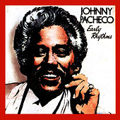 Play & Download Early Rythms by Johnny Pacheco | Napster