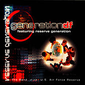 Play & Download Generation DF by Band Of The US Air Force Reserve | Napster