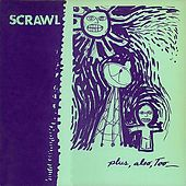 Plus, Also, Too by Scrawl