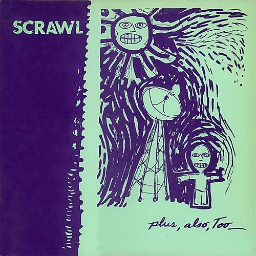 Play & Download Plus, Also, Too by Scrawl | Napster