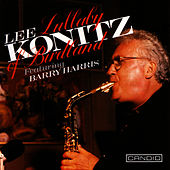 Lullaby Of Birdland by Lee Konitz