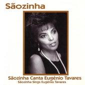 Sãozinha Canta Eugénio Tavares - Sãozinha Sings Eugénio Tavares by Sãozinha