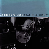 Goat Hill Junket by Anthony Wilson