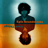 Play & Download Good Things by Epic Soundtracks | Napster