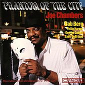 Phantom Of The City by Joe Chambers