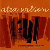 Play & Download Afro Saxon by Alex Wilson | Napster