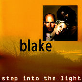 Step Into The Light by Blake