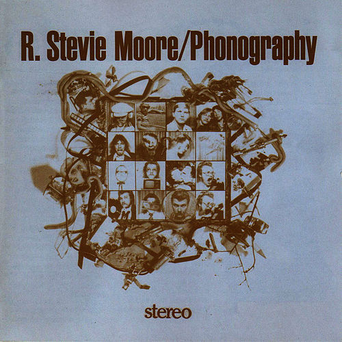 Play & Download Phonography by R Stevie Moore | Napster