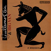 Play & Download El Minotauro by Guillermo Klein | Napster