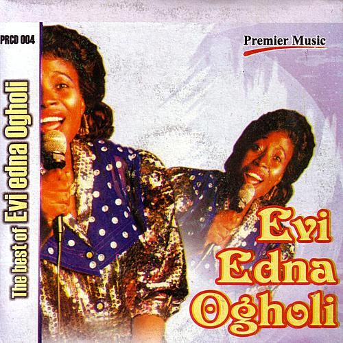 The Best Of Evi-Edna Ogholi by Evi-Edna Ogholi