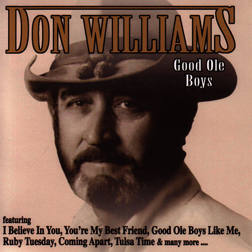 Play & Download Good Ole Boys by Don Williams | Napster