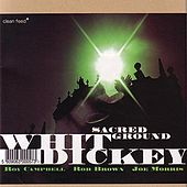 Play & Download Sacred Ground by Whit Dickey | Napster