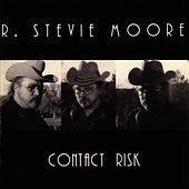 Contact Risk by R Stevie Moore