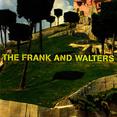 Frank And Walters 'Best Of' by The Frank and Walters