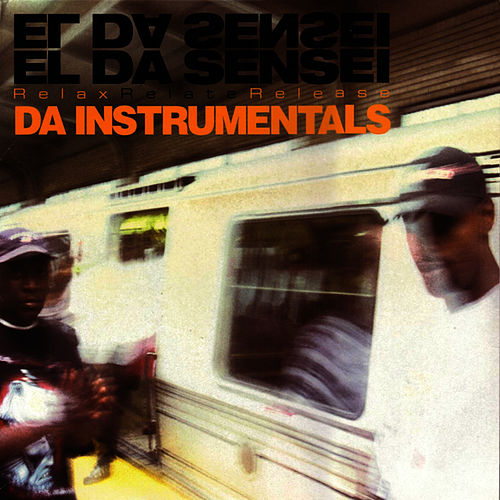 Relax Relate Release - Da Instrumentals by El Da Sensei