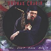 Play & Download You Don't Know Me by Thomas Chapin | Napster