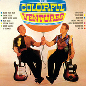 Play & Download The Colorful Ventures by The Ventures | Napster