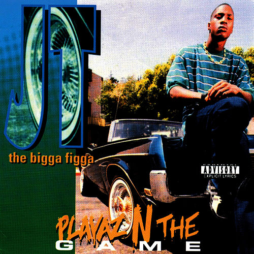 Play & Download Playaz N The Game by JT the Bigga Figga | Napster