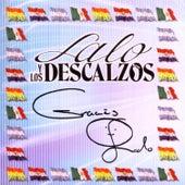 Play & Download Gracias by Lalo Y Los Descalzos | Napster