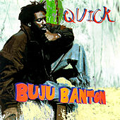 Play & Download Quick by Buju Banton | Napster