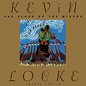 Play & Download The Flash Of The Mirror by Kevin Locke | Napster