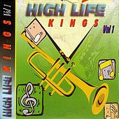 Play & Download High Life Kings Vol 1 by Various Artists | Napster