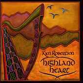 Play & Download Highland Heart by Kim Robertson | Napster