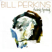 Swing Spring by Bill Perkins