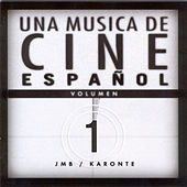 Una Música De Cine Español, Volumen 1 by Various Artists