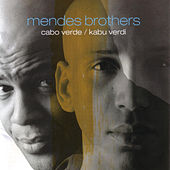 Play & Download Cabo Verde / Kabu Verdi by Mendes Brothers | Napster
