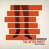 Play & Download The After Party by David Myles | Napster