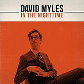 Play & Download In the Nighttime by David Myles | Napster