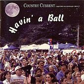 Play & Download Havin' A Ball by U.S. Navy Country Current... | Napster