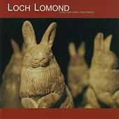 Play & Download When We Were Mountains by Loch Lomond | Napster