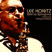 Play & Download Wild As Springtime by Lee Konitz | Napster
